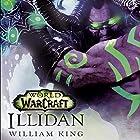 Illidan: World of Warcraft Hörbuch von William King Gesprochen von: Graeme Malcolm