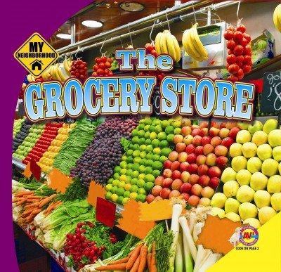 Download The Grocery Store (My Neighborhood) pdf epub