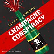 The Champagne Conspiracy: The Wine Country Mysteries, Book 7 | Ellen Crosby