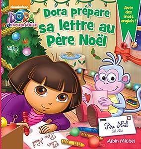 """Afficher """"Dora l'exploratrice Dora prépare sa lettre au Père Noël"""""""