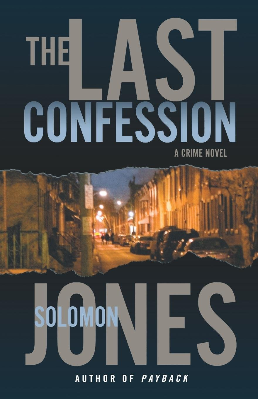 Read Online The Last Confession: A Crime Novel (Mike Coletti) PDF