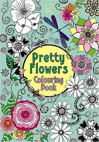 Pretty flowers colouring book pretty patterns amazon pretty flowers colouring book pretty patterns amazon hannah davies 9781780550442 books mightylinksfo