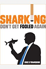 Sharking: Don't Get Fooled Again — Billiards and Pool, Billiards Books, 8 Ball, Billiard: Kindle Books, Small Books, Short Reads (Go Booklets Book 1) Kindle Edition