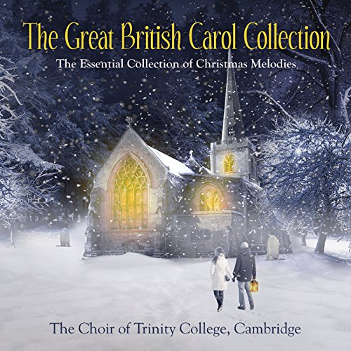 The Great British Carol Collection (For Choir Traditional Christmas Songs)
