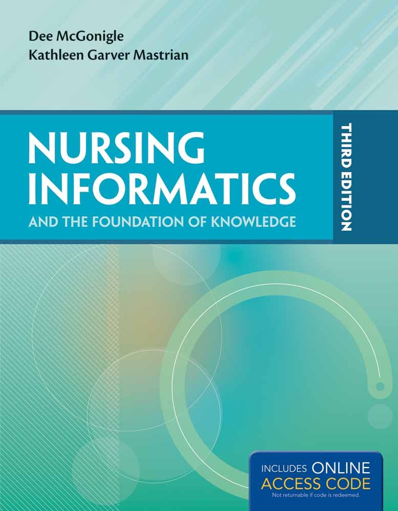 Nursing Informatics and the Foundation of Knowledge by imusti
