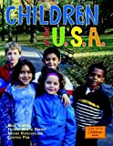 Children of the U. S. A., Maya Ajmera and Yvonne Wakim Dennis, 1570916152