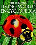 img - for The Usborne Living World Encyclopedia (Usborne Encyclopedia) by Lesley Colvin (2010-01-01) book / textbook / text book