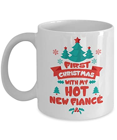 fiance gifts for her him first christmas with my hot new fiance funny coffee mugs best