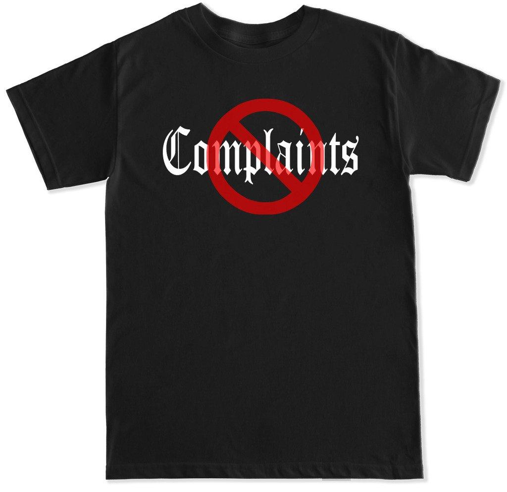 S No Complaints T Shirt