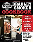 img - for The Bradley Smoker Cookbook: Tips, Tricks, and Recipes from Bradley Smoker s Pro Staff book / textbook / text book