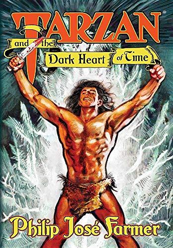 Tarzan and the Dark Heart of Time (Edgar Rice Burroughs Universe) (Robert Rice)