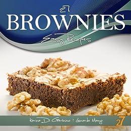 27 Brownies Easy Recipes (Easy Cupcakes & Brownies Recipes) by [Di Geronimo, Karina, Manzo, Leonardo]
