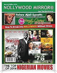 NOLLYWOOD MIRROR® Second Edition (NOLLYWOOD MIRROR® SERIES Book 2)