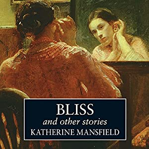 Bliss and Other Stories Audiobook