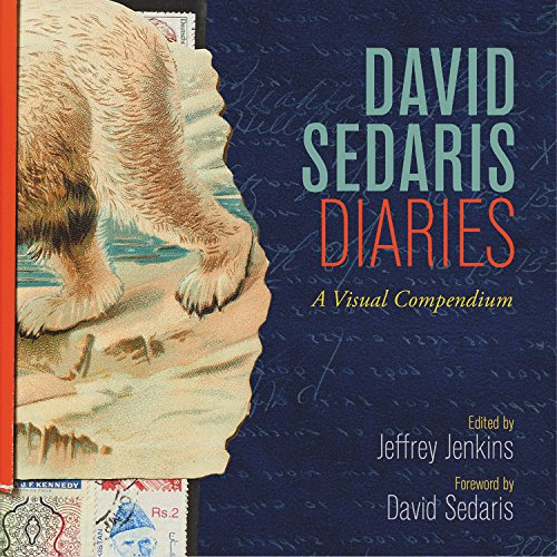 Book Cover: David Sedaris Diaries: A Visual Compendium