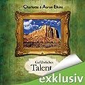 Gefährliches Talent Hörbuch von Charlotte Elkins, Aaron Elkins Gesprochen von: Sabina Godec