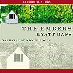 The Embers | Hyatt Bass