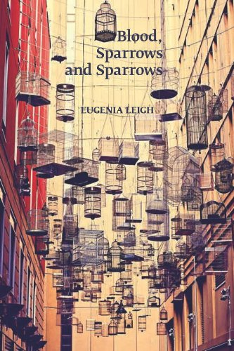 Blood, Sparrows and Sparrows (Stahlecker Selections) by Four Way