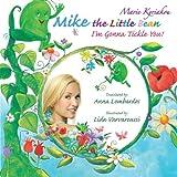Mike the Little Bean, Marie Kyriakou, 147722310X