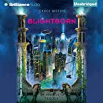Blightborn: The Heartland Trilogy, Book 2 | Chuck Wendig