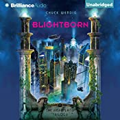 Blightborn: The Heartland Trilogy, Book 2 | Chuck Wendig