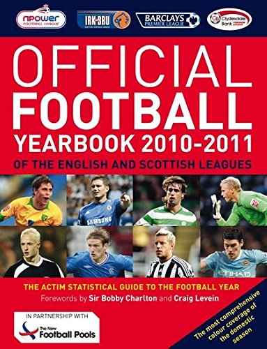 Read Online The Official Football Yearbook of the English and Scottish Leagues 2010-2011 PDF