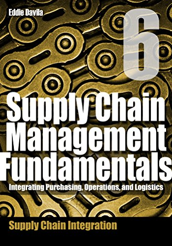supply-chain-management-fundamentals-6-integrating-purchasing-operations-logistics-module-six-supply