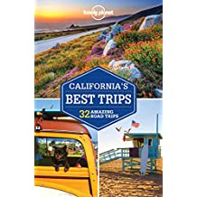 Lonely Planet California's Best Trips 3rd Ed.: 3rd Edition