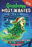 Goosebumps Most Wanted Special Edition #2: the 12 Screams of Christmas, R. L. Stine, 054562777X
