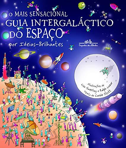 sensacional intergaláctico espaço edição Ideias Brilhantes