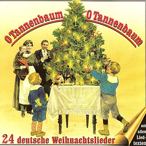 O tannenbaum o tannenbaum 24 deutsche weihnachtslieder for Obi tannenbaum