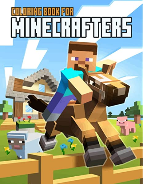 - Coloring Book For Minecrafters: An Unofficial Minecraft Coloring Book For  Kids: Montqa Arkan: 9798553461492: Amazon.com: Books