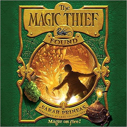 Lataa ilmaiseksi The Magic Thief: Found by Sarah Prineas PDF