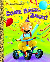 Come Back, Zack! (Little Golden Books (Random House))