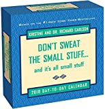img - for Don't Sweat the Small Stuff... 2018 Day-to-Day Calendar book / textbook / text book