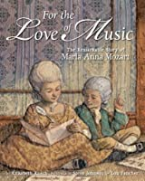 For The Love Of Music: The Remarkable Story Of