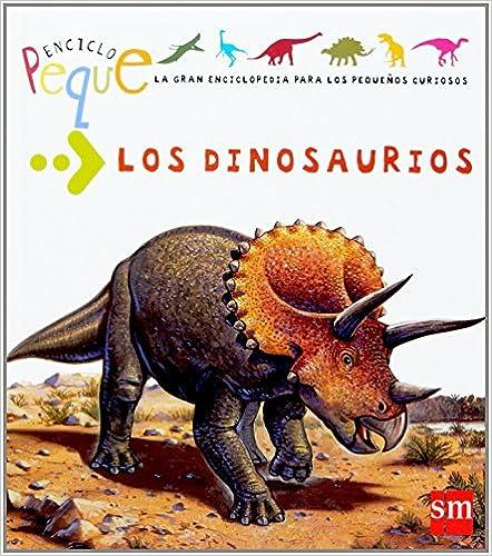 Los dinosaurios (Enciclopeque)
