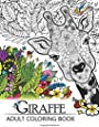 Giraffe Adult Coloring Book: Designs with Henna, Paisley and Mandala Style Patterns Animal Coloring Books