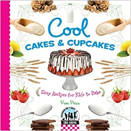 Cool Cakes Cupcakes Easy Recipes For Kids To Bake Baking Library Binding January 1 2010