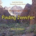 Finding Jennifer Audiobook by Dave Folsom Narrated by Joseph B. Kearns