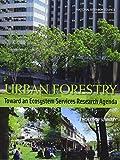 download ebook urban forestry: toward an ecosystem services research agenda: a workshop summary pdf epub