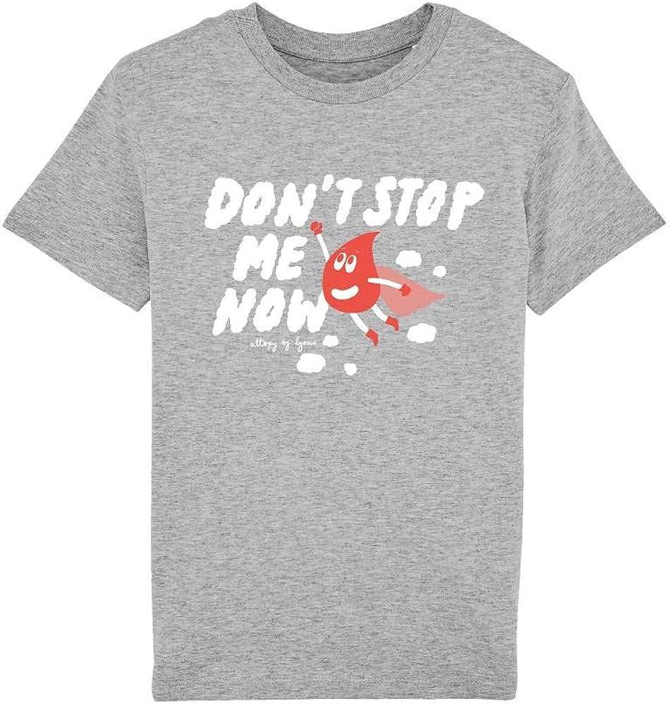 Camiseta Solidaria Niño con Mensaje Dont Stop me Now (Algodón ...