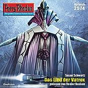 Das Lied der Vatrox (Perry Rhodan 2574) | Susan Schwartz