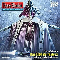 Das Lied der Vatrox (Perry Rhodan 2574)