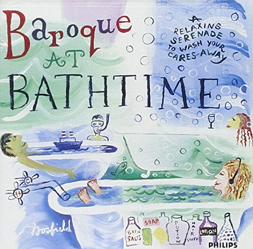 (Baroque at Bathtime: A Relaxing Serenade to Wash Your Cares Away)