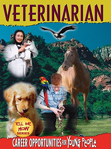Tell Me How Career Series: Veterinarian by