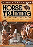 Dennis Brouse on Horse Training (Paperback + DVD): Bonding with Your Horse Through Gentle Leadership [Paperback] [2012] (Author) Dennis Brouse, Fran Lynghaug, Richard Hildreth