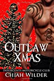 Outlaw Xmas: Insurgents Motorcycle Club (Insurgents MC Romance) (Volume 10)
