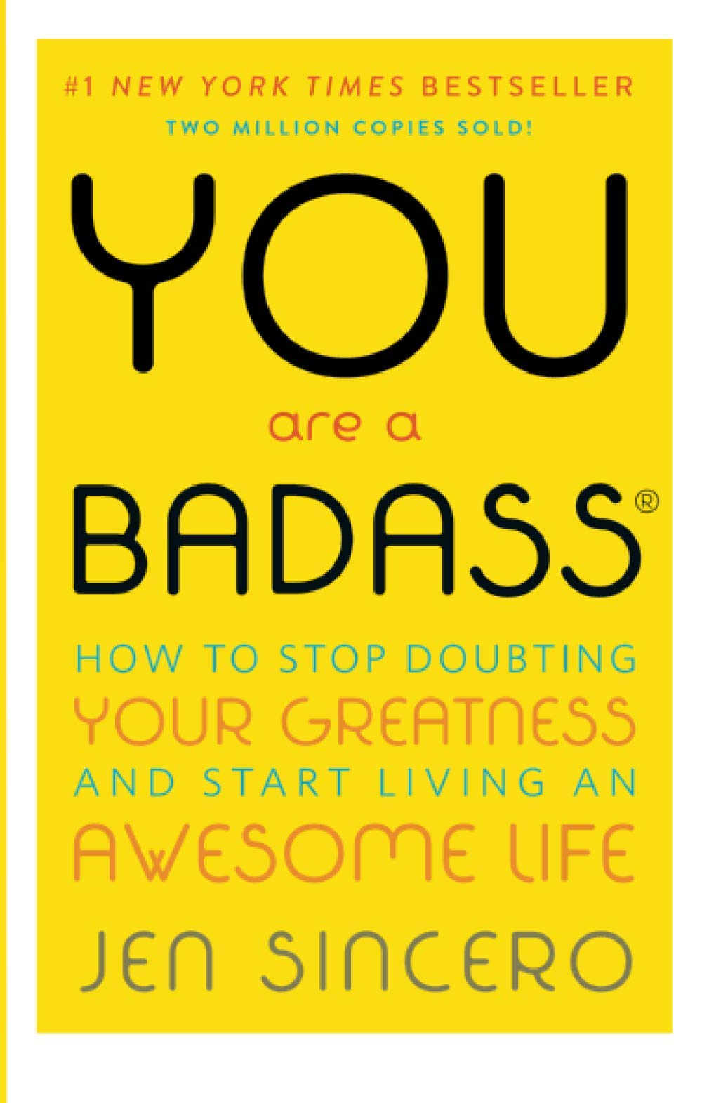 You Are a Badass: How to Stop Doubting Your Greatness and Start Living an Awesome Life WeeklyReviewer