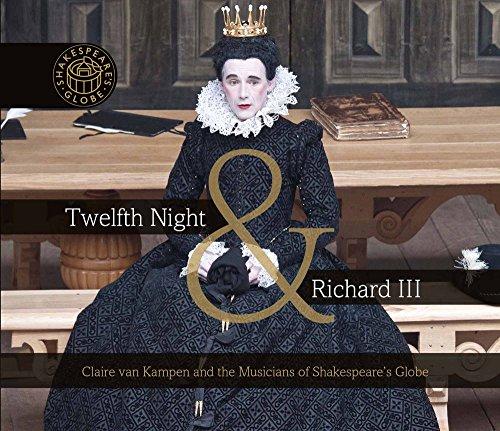 Twelfth Night & Richard III
